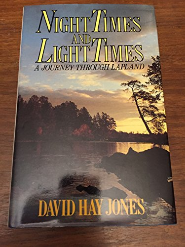 Night Times and Light Times By David Hay Jones
