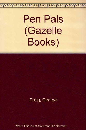 Pen Pals By George Craig
