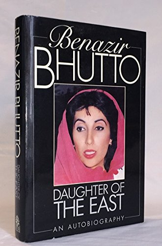 Daughter of the East by Bhutto, Benazir Hardback Book The Cheap Fast Free Post