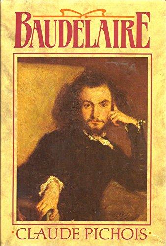 Baudelaire By Claude Pichois