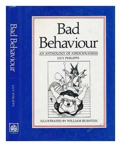 Bad Behaviour By Guy Philipps