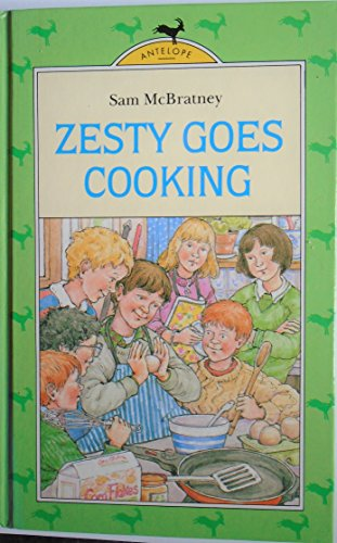 Zesty Goes Cooking By Sam McBratney