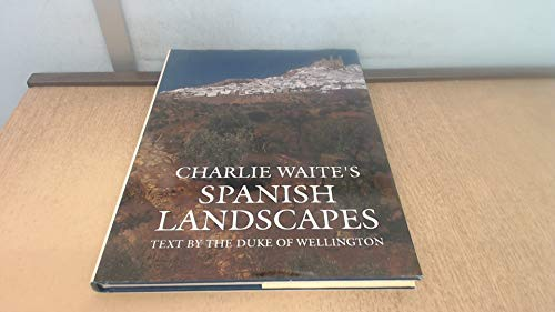 Spanish Landscapes By Charlie Waite