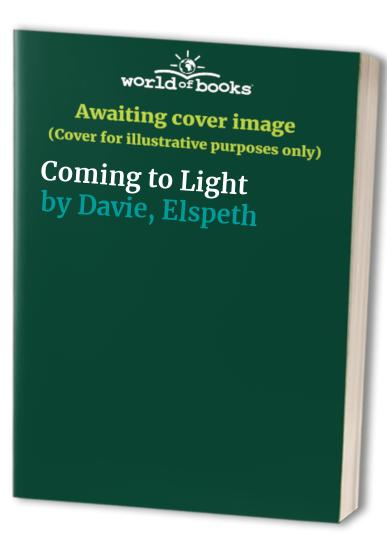 Coming to Light By Elspeth Davie