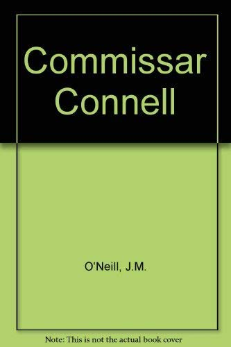 Commissar Connell By J.M. O'Neill