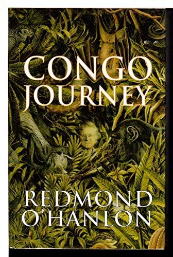 Congo Journey By Redmond O'hanlon