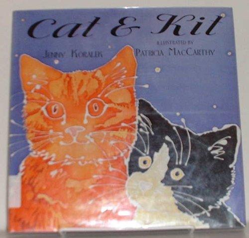 Cat and Kit By Jenny Koralek