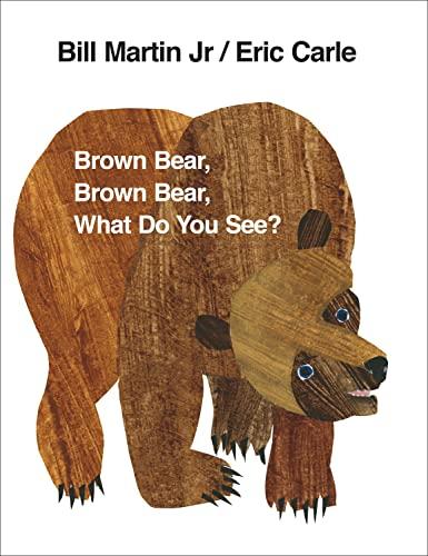 Brown Bear, Brown Bear, What Do You See? von Eric Carle