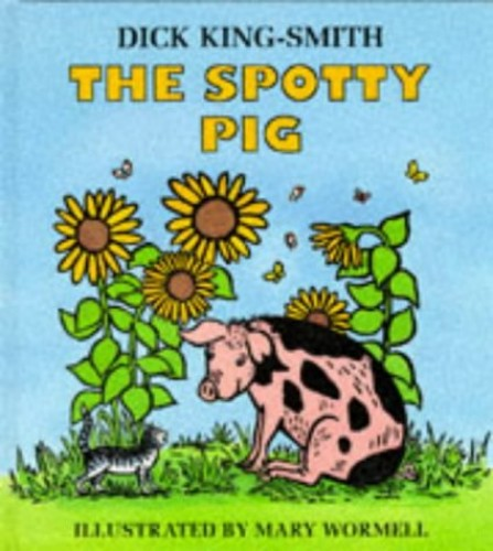 The Spotty Pig (Picture Puffin) By Dick King-Smith