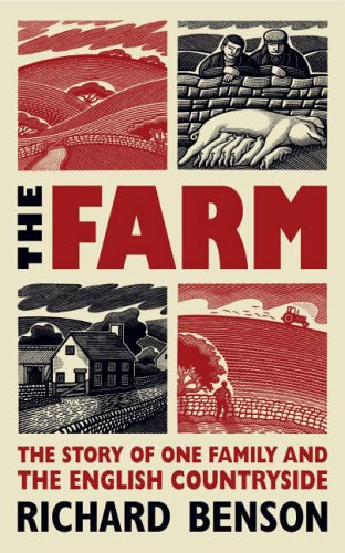 The Farm: The Story of One Family and the English Countryside by Richard Benson