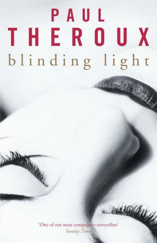Blinding Light (EE) By Paul Theroux