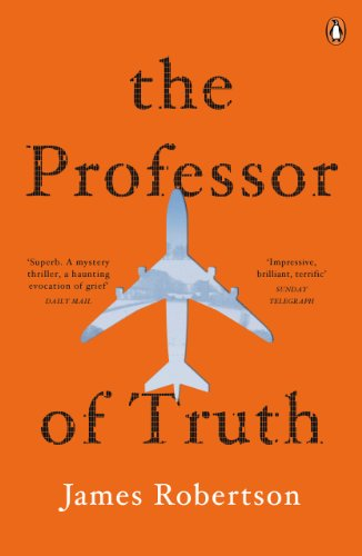 The Professor of Truth by James Robertson