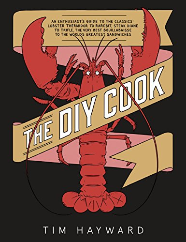 The DIY Cook By Tim Hayward