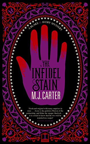 The Infidel Stain by M. J. Carter