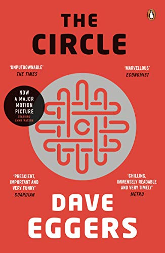 The Circle (Penguin Essentials) By Dave Eggers