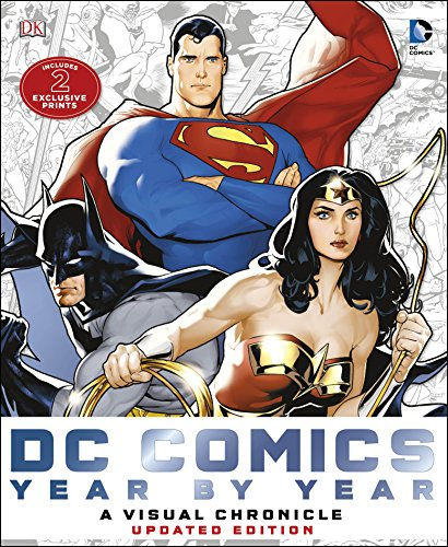 DC Comics Year by Year A Visual Chronicle: Includes 2 Exclusive Prints By Matthew K. Manning