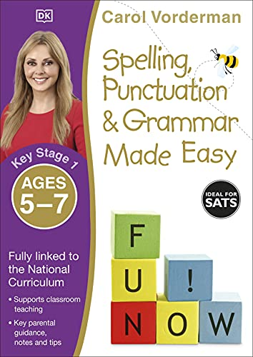 Spelling, Punctuation & Grammar Made Easy, Ages 5-7 (Key Stage 1) von Carol Vorderman