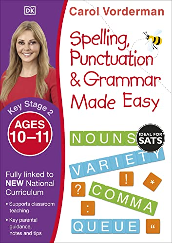 Spelling, Punctuation and Grammar Made Easy Ages 10-11 Key Stage 2 By Carol Vorderman