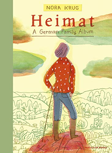 Heimat: A German Family Album By Nora Krug