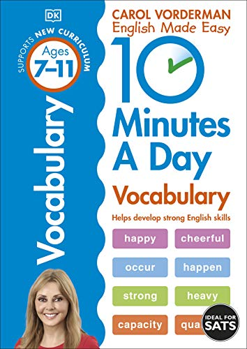 10 Minutes a Day Vocabulary Ages 7-11 Key Stage 2 By Carol Vorderman