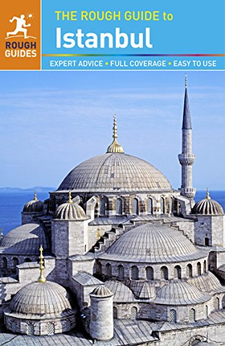 The Rough Guide to Istanbul By Rough Guides