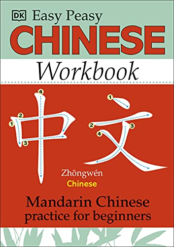 Easy Peasy Chinese Workbook: Mandarin Chinese Practice for Beginners By Elinor Greenwood