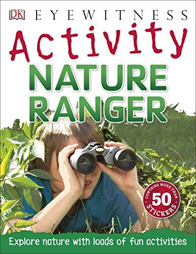 Nature Ranger (Eyewitness Activities) By Richard Walker