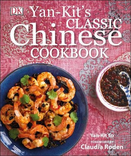 Yan Kit's Classic Chinese Cookbook von Yan-kit So