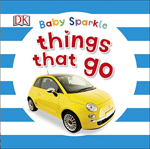 Baby Sparkle Things That Go By DK