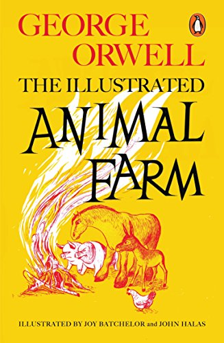 Animal Farm: The Illustrated Edition (Penguin Modern Classics) By George Orwell