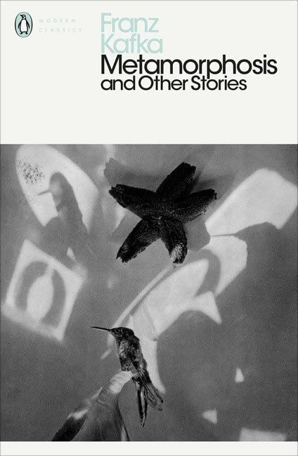 Metamorphosis and Other Stories (Penguin Modern Classics) By Franz Kafka