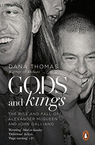Gods and Kings By Dana Thomas
