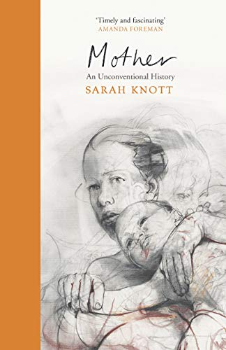 Mother By Sarah Knott