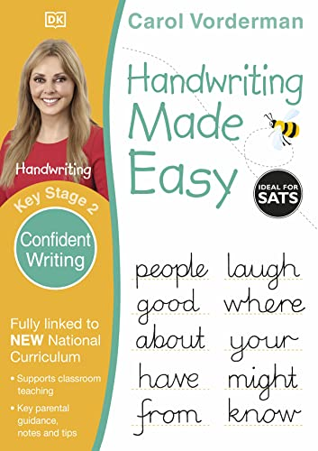 Handwriting Made Easy Ages 7-11 Key Stage 2 Confident Writing By Carol Vorderman