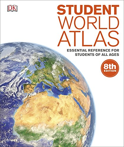 Student World Atlas: Essential Reference for Students of All Ages By DK