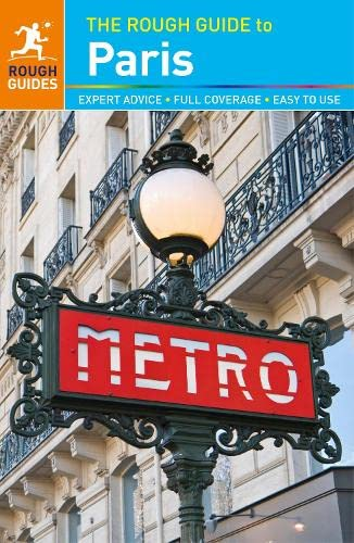 The Rough Guide to Paris By Rough Guides