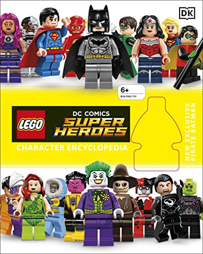 LEGO DC Super Heroes Character Encyclopedia By DK