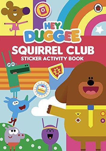 Hey Duggee: Squirrel Club Sticker Activity Book By Hey Duggee