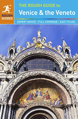 The Rough Guide to Venice & the Veneto (Travel Guide) By Rough Guides