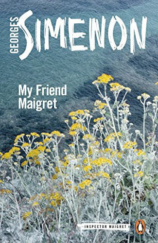 My Friend Maigret By Georges Simenon