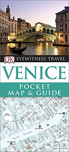 DK Eyewitness Pocket Map And Guide: Venice by DK Publishing