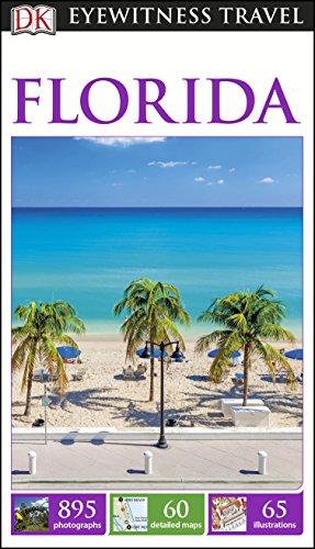 DK Eyewitness Florida By DK Eyewitness