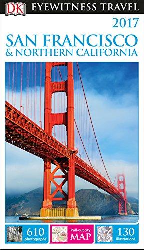 DK Eyewitness San Francisco and Northern California By DK Publishing