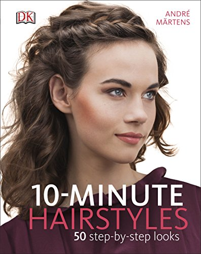 10-Minute Hairstyles By Andre Martens