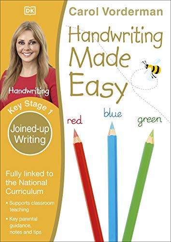 Handwriting Made Easy Ages 5-7 Key Stage 1 Joined-up Writing By Carol Vorderman