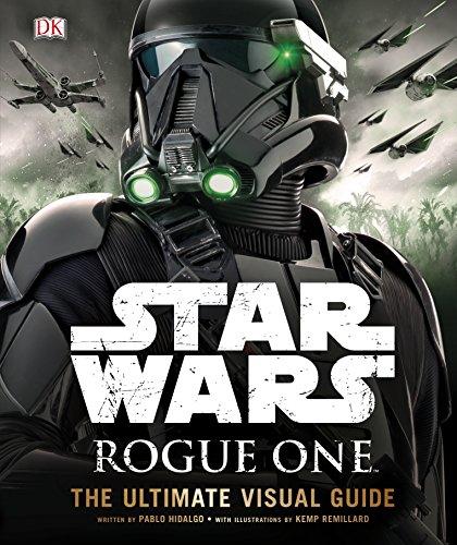 Star Wars Rogue One The Ultimate Visual Guide von Pablo Hidalgo