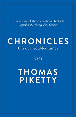 Chronicles By Thomas Piketty