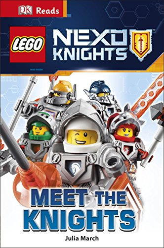 LEGO (R) NEXO KNIGHTS Meet the Knights By Julia March