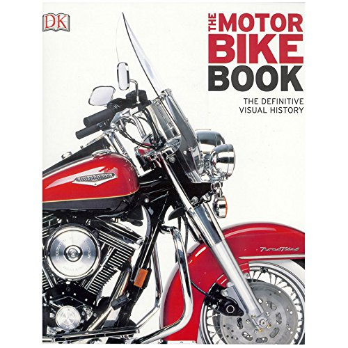 The Motorbike Book : The Definitive Visual History By Jemima Dunne