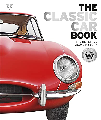 The Classic Car Book By DK
